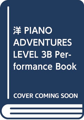 洋 PIANO ADVENTURES LEVEL 3B Performance Book 2nd ED (977067)
