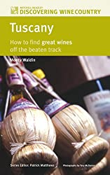 Tuscany: How to Find Great Wines Off the Beaten Track