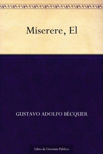 Miserere, El por Gustavo Adolfo Becquer epub