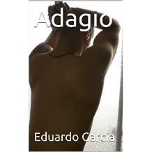 Adagio (Spanish Edition)