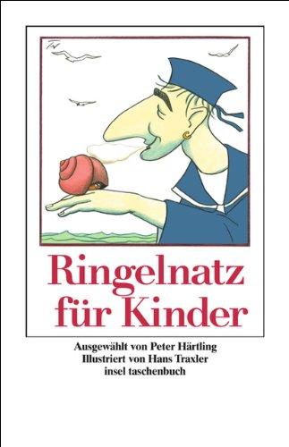 Ringelnatz für Kinder: »Wenn du einen Schneck behauchst« (insel taschenbuch)