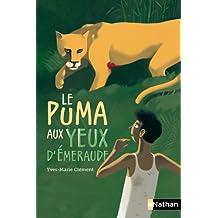 Le Puma aux yeux d'émeraude