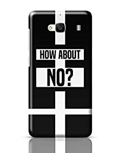 PosterGuy How About No | Funny Motivational Typography Redmi 2 / Redmi 2 Prime Cover