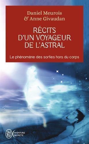 Rcits d'un Voyageur de l'Astral - Le phnomne des sorties hors du corps