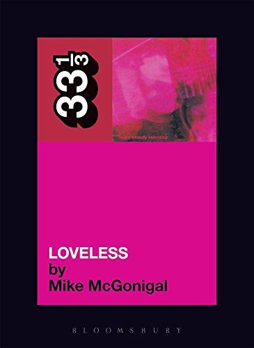 My Bloody Valentine Loveless (33 1/3)