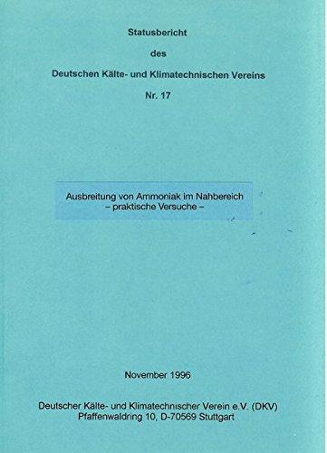 Ausbreitung von Ammoniak im Nahbereich - praktische Versuche: Statusbericht Nr. 17 (DKV Statusbericht)