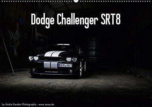 Dodge Challenger SRT8 (Wandkalender 2019 DIN A2 quer): Challenger (Monatskalender, 14 Seiten ) (CALVENDO Mobilitaet)