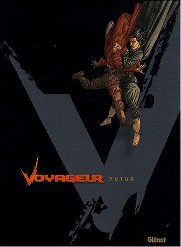 Voyageur : Futur, Tome 4 : Avec coffret