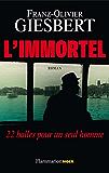 L'Immortel: 22 balles pour un seul homme