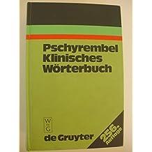 PSCHYREMBEL:KLINISCHES WOERTERBUCH  256A   6DRQ