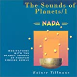 The Sounds of Planets/1: Meditations with the Planet Sounds of Tibetan Singing Bowls: Meditations with the Planet Sound of Tibetan Singing Bowls