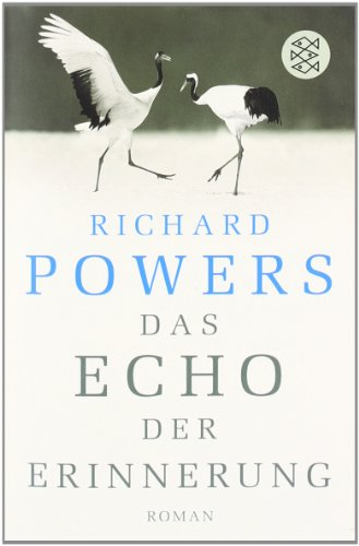 Buchseite und Rezensionen zu 'Das Echo der Erinnerung: Roman' von Richard Powers