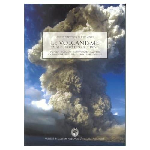 Le volcanisme : Cause de mort et source de vie