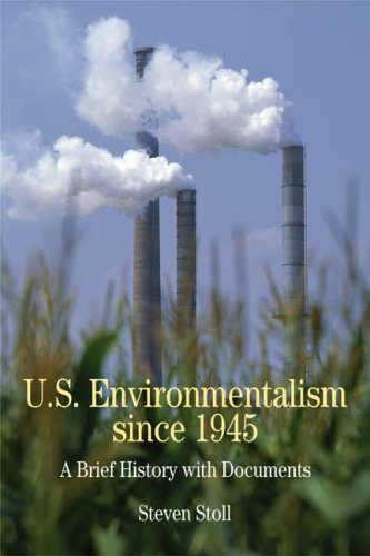 U.S. Environmentalism Since 1945: A Brief History with Documents (Bedford Series in History & Culture)