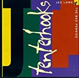 Songtexte von Jez Lowe and The Bad Pennies - Tenterhooks