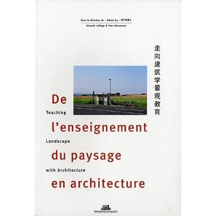 De l'enseignement du paysage en architecture