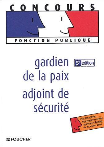 Gardien de la paix adjoint de sécurité par Olivier Berthou, Rémi Boisson, Marianne Huteau, Valérie Béal