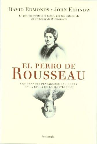 El perro de Rousseau.: El relato de la guerra entre dos grandes pensadores de la época de la Ilustració (ATALAYA)