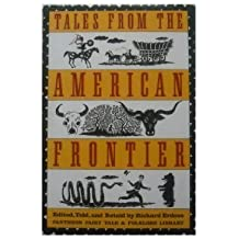 Tales from the American Frontier (Pantheon Fairy Tale & Folklore Library)