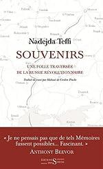 Souvenirs - Une folle traversée de la Russie révolutionnaire de Nadejda Teffi