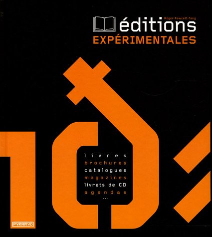 Editions expérimentales par Roger Fawcett-tang