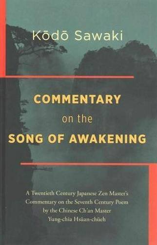 Commentary on the Song of Awakening by Kodo Sawaki (2015-03-31)