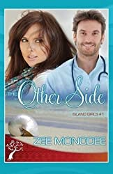 [(The Other Side)] [By (author) Zee Monodee] published on (September, 2013)