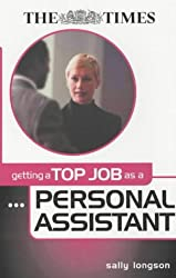 Getting a Top Job as a Personal Assistant (Getting Top Job)