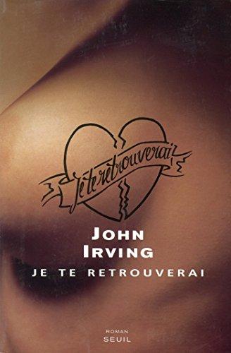 Je te retrouverai (CADRE VERT) par John Irving