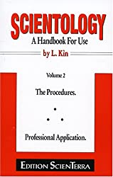 Scientology - A Handbook for Use: The Procedures - Professional Application v. 2
