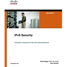 IPv6 Security (Cisco Press Networking Technology)