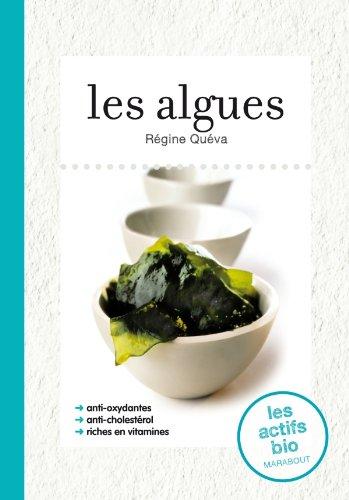 Les algues par Régine Quéva