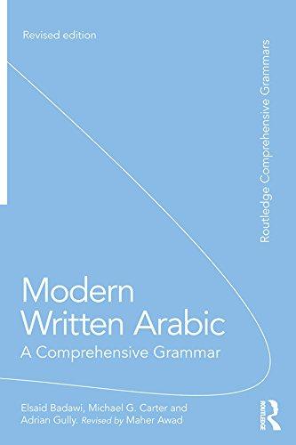 Modern Written Arabic: A Comprehensive Grammar (Routledge Comprehensive Grammars) (English Edition)