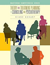 Theory and Treatment Planning in Counseling and Psychotherapy by Diane R. Gehart (2012-03-14)