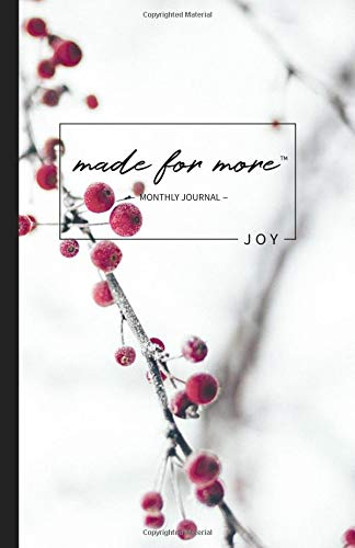 Made For More Monthly Journal: Joy