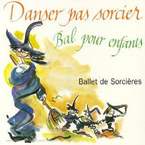 Ballet de sorcières : bal pour enfant