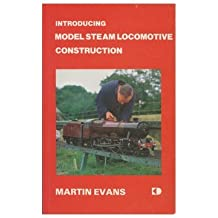 Introducing Model Steam Locomotive Construction