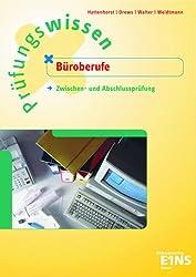 Prüfungswissen Büroberufe: Zwischen- und Abschlussprüfung. Aufgabenband