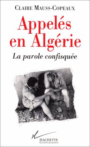 APPELES EN ALGERIE. La parole confisquée