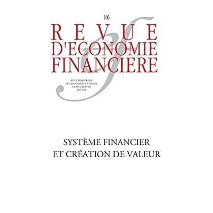 Système financier et création de valeur (Revue d'économie financière)