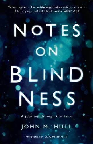 notes-on-blindness-a-journey-through-the-dark