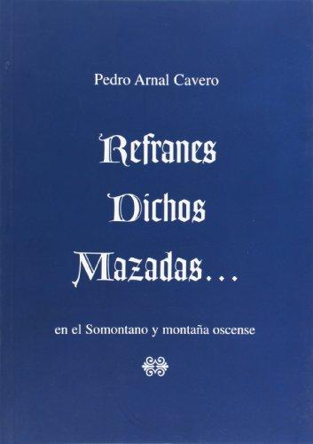 Refranes, Dichos, Mazadas. En El Somontano Y Montaña Oscense (Temas)