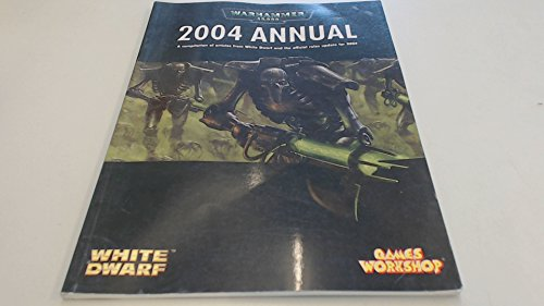 Warhammer 40,000 2004 Annual - A compilation of articles from White Dwarf and the official rules update for 2004 par Various