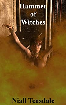 Hammer of Witches (Thaumatology Book 6) by [Teasdale, Niall]