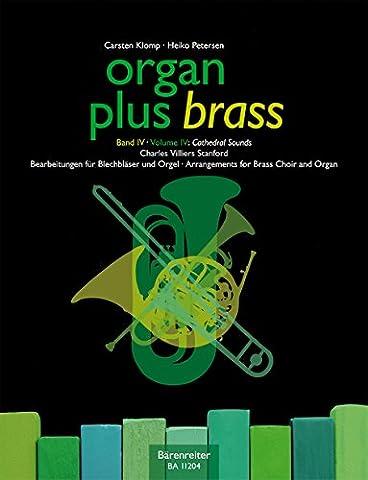 Organ plus brass Volume 4 - pièces pour cuivres et orgue : Cathedral Sounds (sons de cathédrale) --- Conducteur