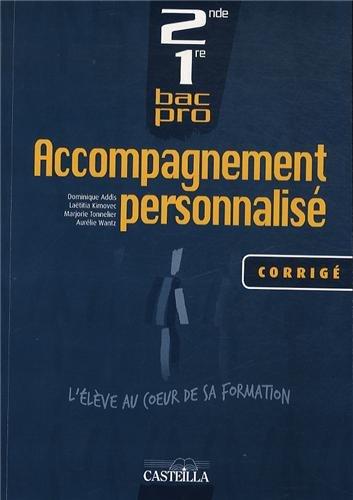 Accompagnement personnalisé 2de et 1re Bac Po : Corrigé par Dominique Addis, Laëtitia Kimovec, Marjorie Tonnelier, Aurélie Wantz