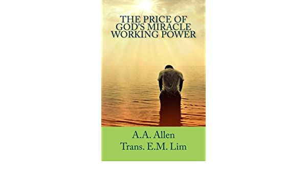 Buy The Price Of God S Miracle Working Power Book Online At Low