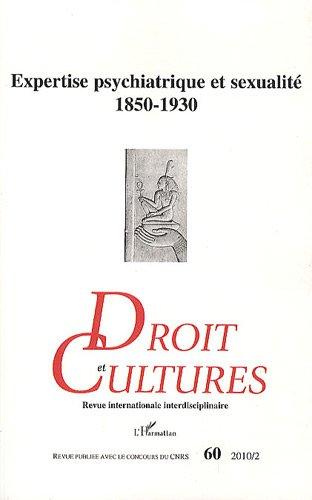 Expertise Psychiatrique et Sexualite 1850 1930