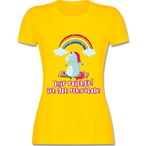 Shirtracer Einhörner - Mir Reichts, Ich geh Schaukeln - Einhorn - Damen T-Shirt Rundhals Gelb