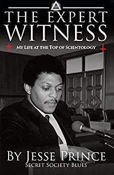 The Expert Witness: My Life at the Top of Scientology (English Edition)